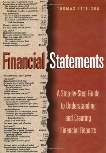 Financial Statements: A Step-By-Step Guide to Understanding: Thomas R. Ittelson