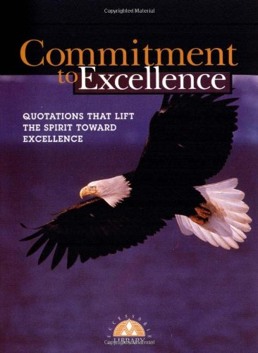 9781564143877: Commitment to Excellence (Successories Library)