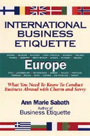 International Business Etiquette Europe: What You Need to Know to Conduct Business Abroad With ...