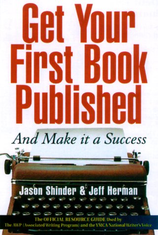 9781564144508: Get Your First Book Published: And Make It a Success