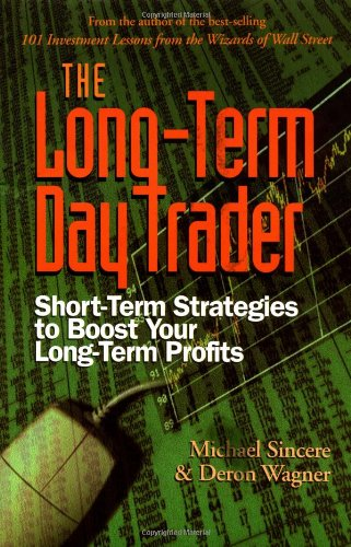 9781564144539: The Long-Term Day Trader