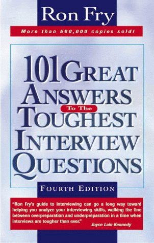 9781564144645: 101 Great Answers to the Toughest Interview Questions
