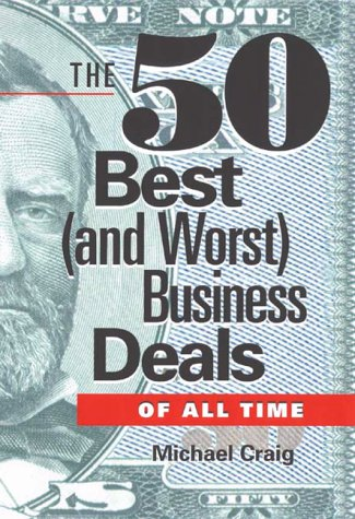 The 50 Best (and Worst) Business Deals of All Time: Craig, Michael