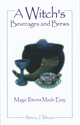 9781564144867: A Witch's Beverages and Brews
