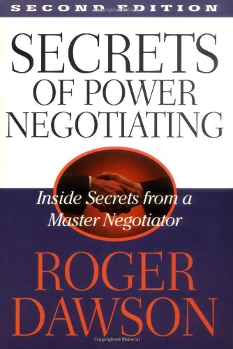 9781564144980: Secrets of Power Negotiating: Inside Secrets from a Master Negotiator