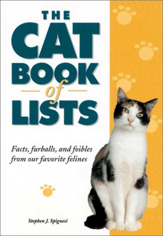 9781564145253: The Cat Book of Lists: Facts, Furballs, and Foibles from Our Favorite Felines