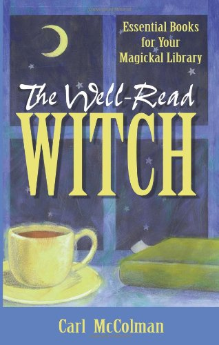 The Well-Read Witch (1564145301) by Carl McColman