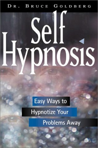 9781564145413: Self-hypnosis: Easy Ways to Hypnotize Your Problems Away