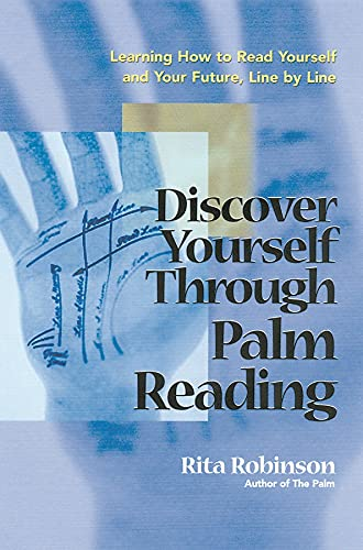 9781564145420: Discover Yourself Through Palm Reading: Learning How to Read Yourself and Your Future, Line by Line