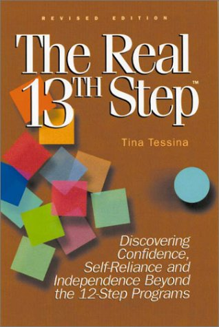 9781564145482: The Real 13th Step