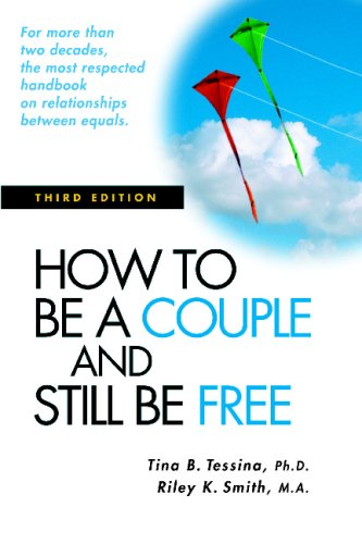 9781564145499: How to Be a Couple and Still Be Free: Third Edition