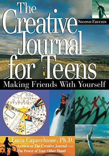 9781564145727: The Creative Journal for Teens: Making Friends With Yourself