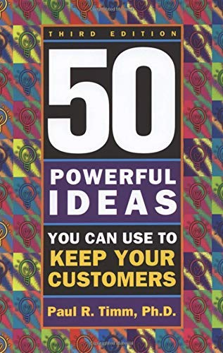 9781564145994: 50 Powerful Ideas You Can Use to Keep Your Customers, Third Edition