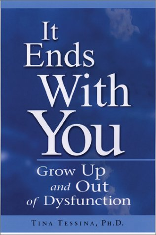 9781564146496: It Ends with You: Grow Up and Out of Dysfunction