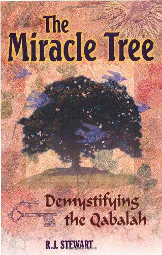 9781564146502: The Miracle Tree: Demystifying the Qabalah