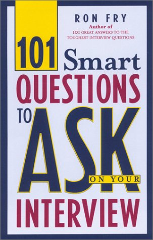 9781564146694: 101 Smart Questions to Ask on Your Interview