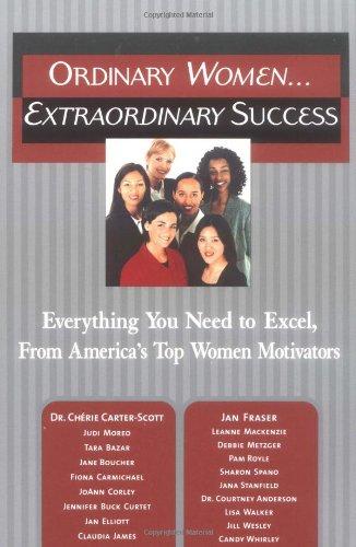 Ordinary Women. Extraordinary Success : Everything You: Jan Fraser; Lisa