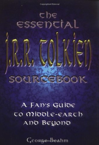 9781564147028: The Essential J. R. R. Tolkien Sourcebook: A Fan's Guide to Middle-Earth and Beyond
