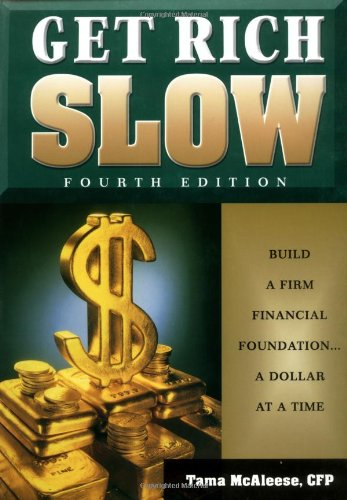 9781564147066: Get Rich Slow: Build a Firm Financial Foundation-- A Dollar at a Time