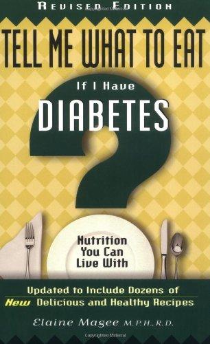 9781564147073: Tell Me What to Eat If I Have Diabetes