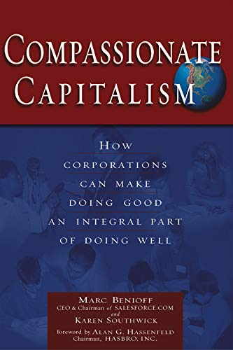 9781564147141: Compassionate Capitalism: How Corporations Can Make Doing Good an Integral Part of Doing Well