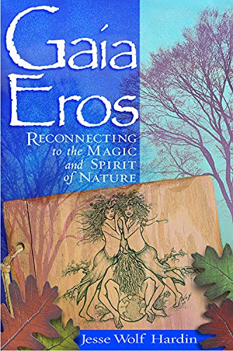 9781564147295: Gaia Eros: Reconnecting to the Magic and Spirit of Nature