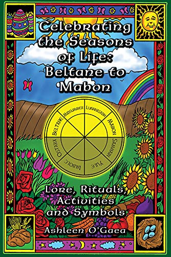 9781564147325: Celebrating the Seasons of Life: Beltane to Mabon