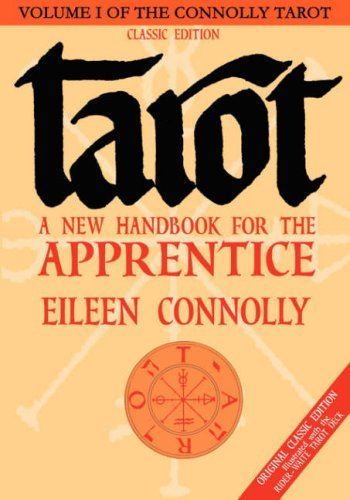 9781564148469: Tarot: A New Hdbk for the Apprentice, Classic Ed: 1 (Connolly Tarot)