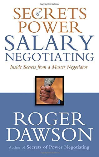 9781564148605: Secrets of Power Salary Negotiating: Inside Secrets from a Master Negotiator