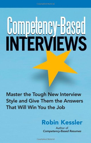 9781564148698: Competency-Based Interviews: Master the Tough New Interview Style and Give Them the Answers That Will Win You the Job