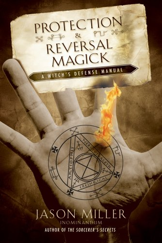 9781564148797: Protection and Reversal Magick: A Witch's Defense Manual (Beyond 101)