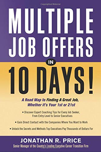 9781564149022: Multiple Job Offers in 10 Days!