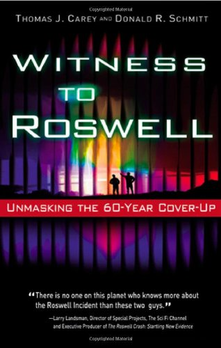 Witness to Roswell: Unmasking the 60 Year Cover Up [Englisch] [Taschenbuch]: Thomas Carey (Autor)