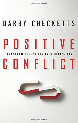 9781564149596: Positive Conflict: Transform Opposition into Innovation