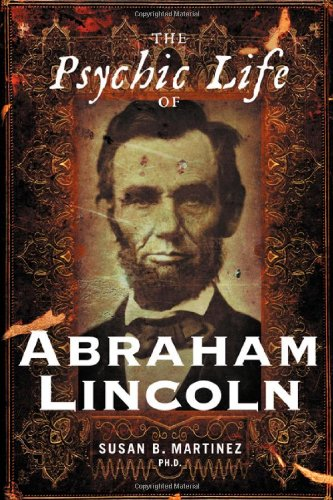 9781564149664: The Psychic Life of Abraham Lincoln