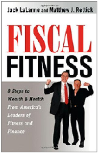 9781564149886: Fiscal Fitness: 8 Steps to Wealth and Health from America's Leaders of Fitness and Finance