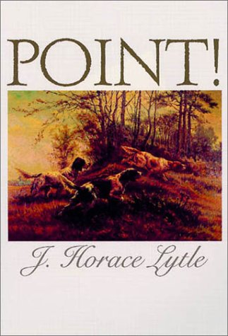 9781564160362: Point!: A Book About Bird Dogs