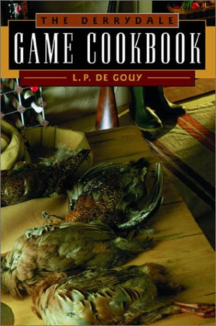 9781564160416: The Derrydale Game Cookbook