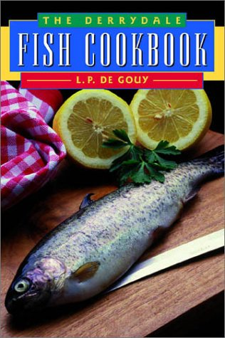 9781564160423: The Derrydale Fish Cookbook