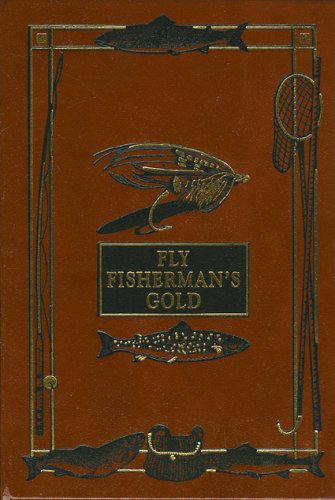 The Art of Fly Making: Comprising Angling and Dyeing of Colours: Blacker, William