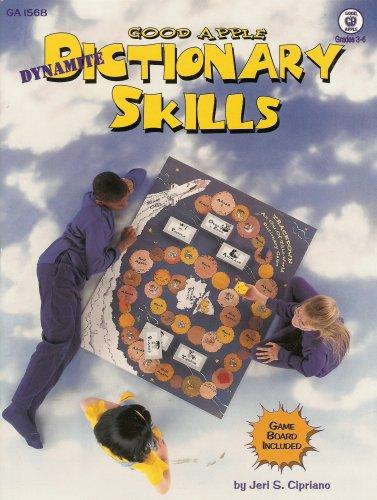 Dynamite Dictionary Skills (Good Apple): Cipriano, Jeri S.