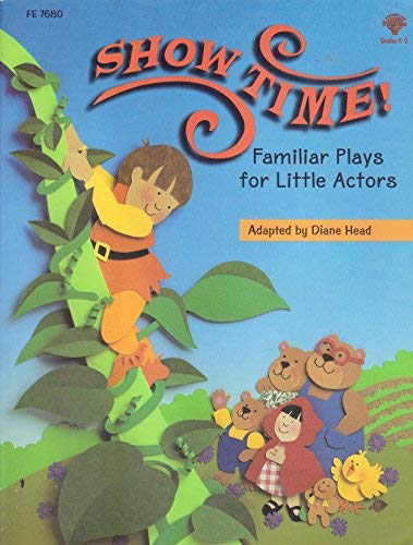 Showtime: Well-Known Stories Made into Plays for Children (9781564176806) by Diane Head