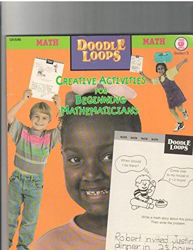 Math Doodle Loops: Creative Activities for Beginning Mathematicians: Baker, Sandy