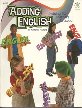 9781564179036: Adding English: Helping ESL Learners Succeed