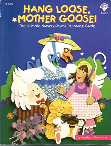 9781564179050: Hang Loose Mother Goose: The Ultimate Nursery Rhyme Resource Guide
