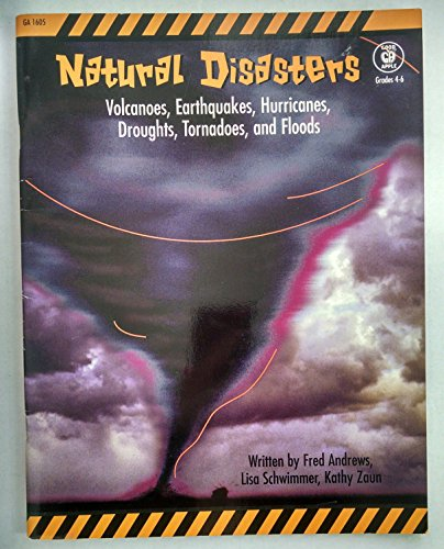 Natural Disasters: Andrews, Fred; Schwimmer,