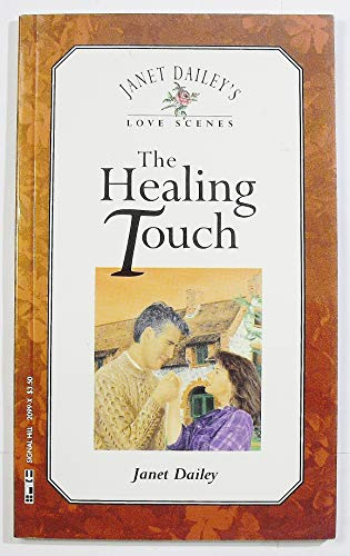 Janet Dailey's Love Scenes: The Healing Touch: Dailey, Janet