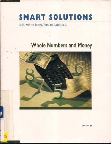 9781564201188: Smart Solutions: Whole Numbers and Money : Skills, Problem Solving, Tools, and Applications (Math Solutions)
