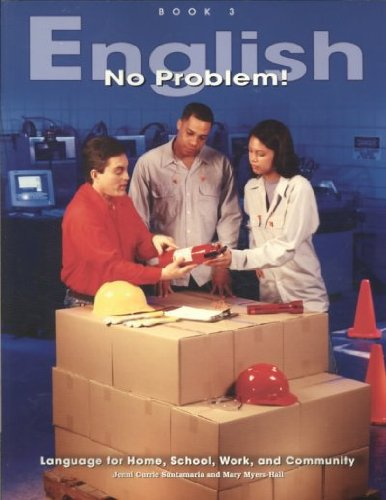 9781564203588: English No Problem! Book 3: Language for Home, School, Work, and Community
