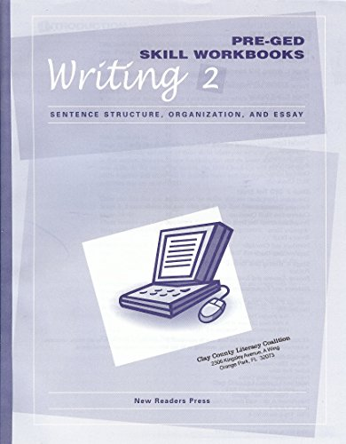 Sentence Structure, Organization, and Essay (Pre-GED Skill: n/a